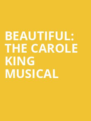 Beautiful The Carole King Musical, Mary W Sommervold Hall at Washington Pavilion, Sioux Falls