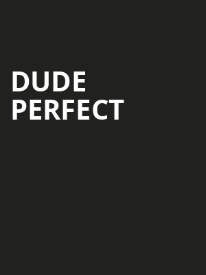 Dude Perfect, Denny Sanford Premier Center, Sioux Falls